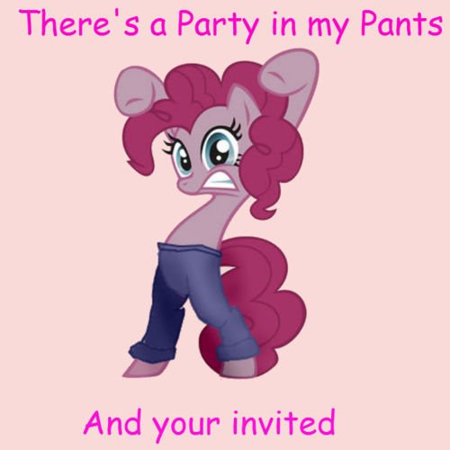 You are invited to the party in my pants