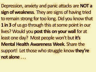 depression anxiety and panic attacks are not a sign of weakness