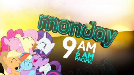 My Little Pony Friendship is Magic Monday Marathon